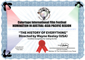 The History Of Everything - Quarter finalist Best Feature category-award certificate